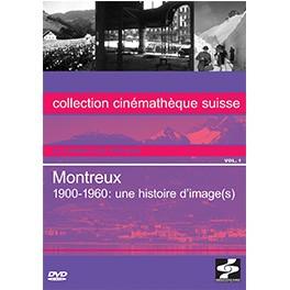 Montreux 1900-1960