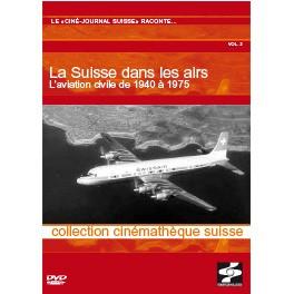 La Suisse dans les airs