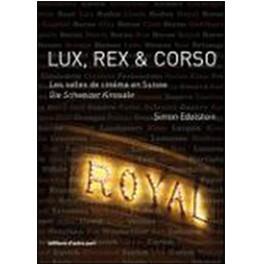 LUX, REX & CORSO