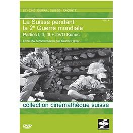 COFFRET- LE CINÉ-JOURNAL SUISSE RACONTE... LA SUISSE PENDANT LA 2ème GUERRE MONDIALE