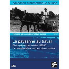 La paysanne au travail. Films agricoles des années 1920/40