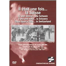 Il était une fois... la Suisse