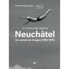 Neuchâtel: un canton en images (1950-1970)