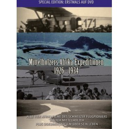 Mittelholzers Afrika Expeditionen