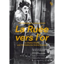 """Affiche """"La Ruée vers l'or"""" au Capitole - Août 2015"""