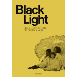 Black Light - Pour une histoire du cinéma noir
